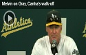Melvin on Gray, Canhas walk-off
